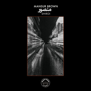 Mansur Brown - Shiroi vinyl