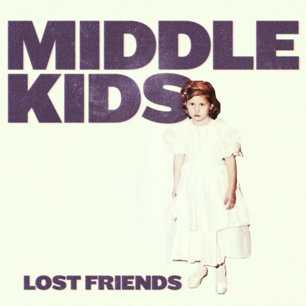 Middle Kids Lost Friends limited edition vinyl