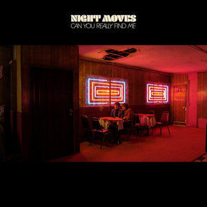 Night Moves - Can You Really Find Me limited edition vinyl