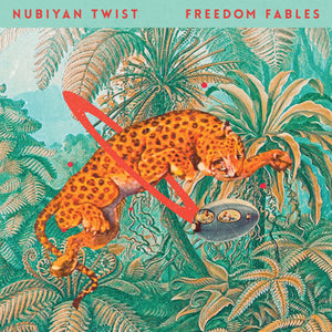 Nubiyan Twist - Freedom Fables limited edition vinyl
