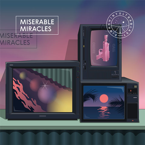 Pinkshinyultrablast Miserable Miracles limited edition vinyl