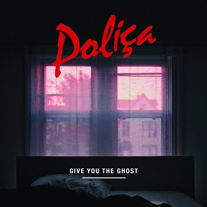 Polica Give You The Ghost limited edition vinyl