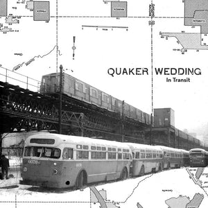 Quaker Wedding - In Transit vinyl