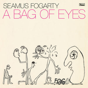 Seamus Fogarty - A Bag Of Eyes limited edition vinyl