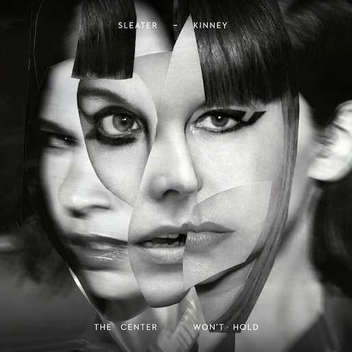 Sleater-Kinney - The Center Won't Hold limited edition vinyl
