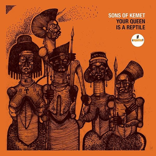 Sons of Kemet - Your Queen is a Reptile vinyl