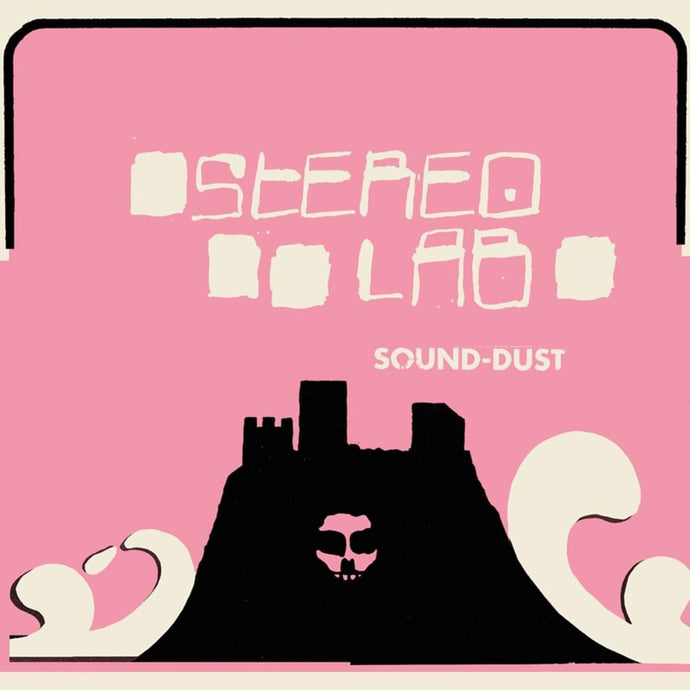 Stereolab - Sound-Dust limited edition vinyl
