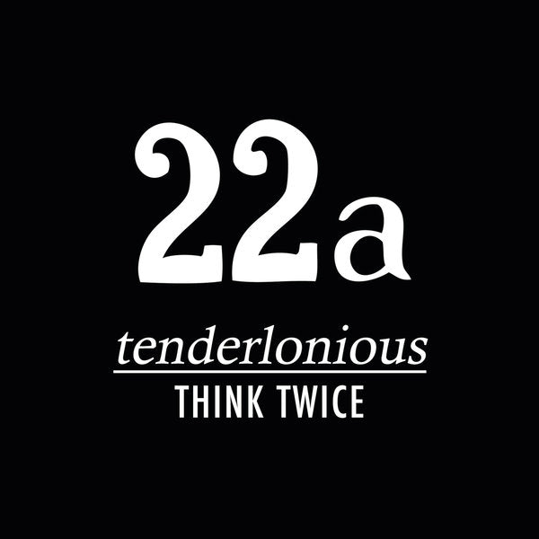 Tenderlonious - Think Twice vinyl