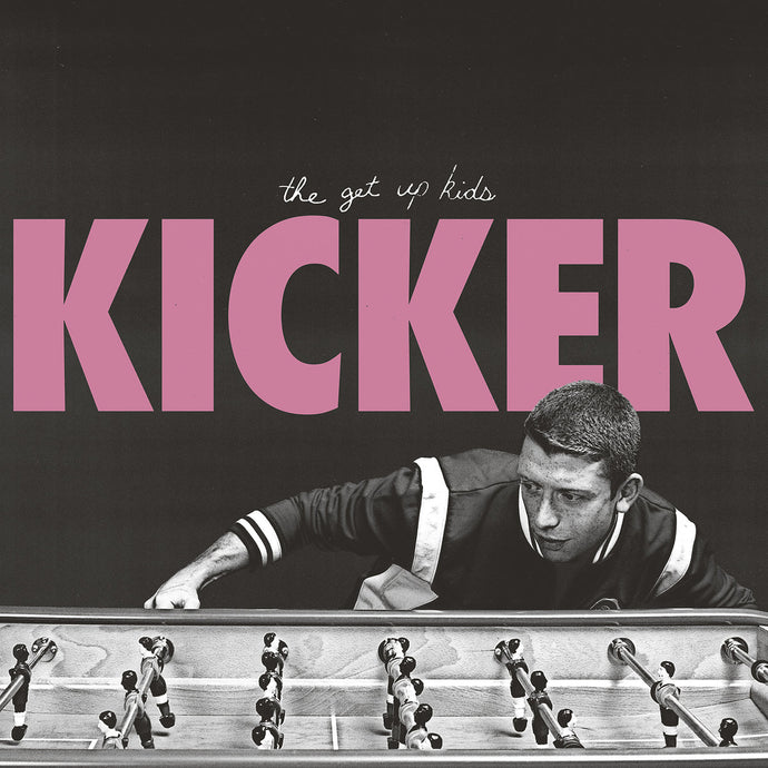 The Get Up Kids - Kicker vinyl