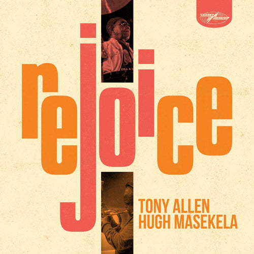 Tony Allen & Hugh Masekela – Rejoice limited edition vinyl