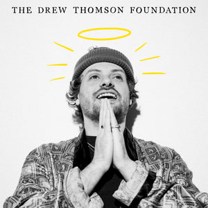 The Drew Thomson Foundation vinyl