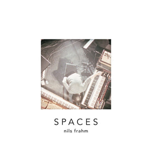 NILS FRAHM - SPACES VINYL (2LP)