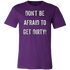 DON'T BE AFRAID TO GET DIRTY MEN'S FITTED TEE - DARK - Rugged Restore