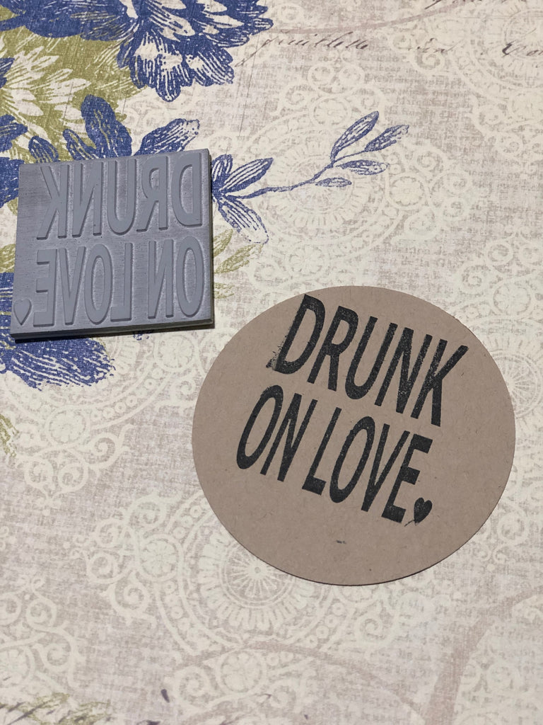 Drunk on Love Stamp