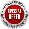 Tradeshow and Go Special Offer
