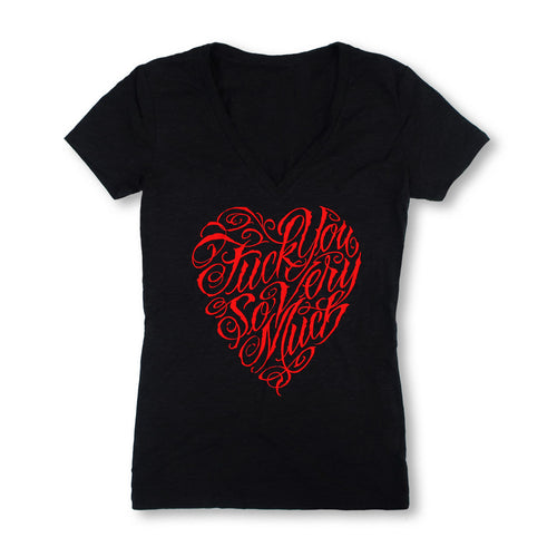 Women's V Neck Tee: Fuck You So Very Much