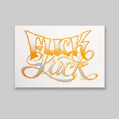 Reusable Sticker: Fuck Luck