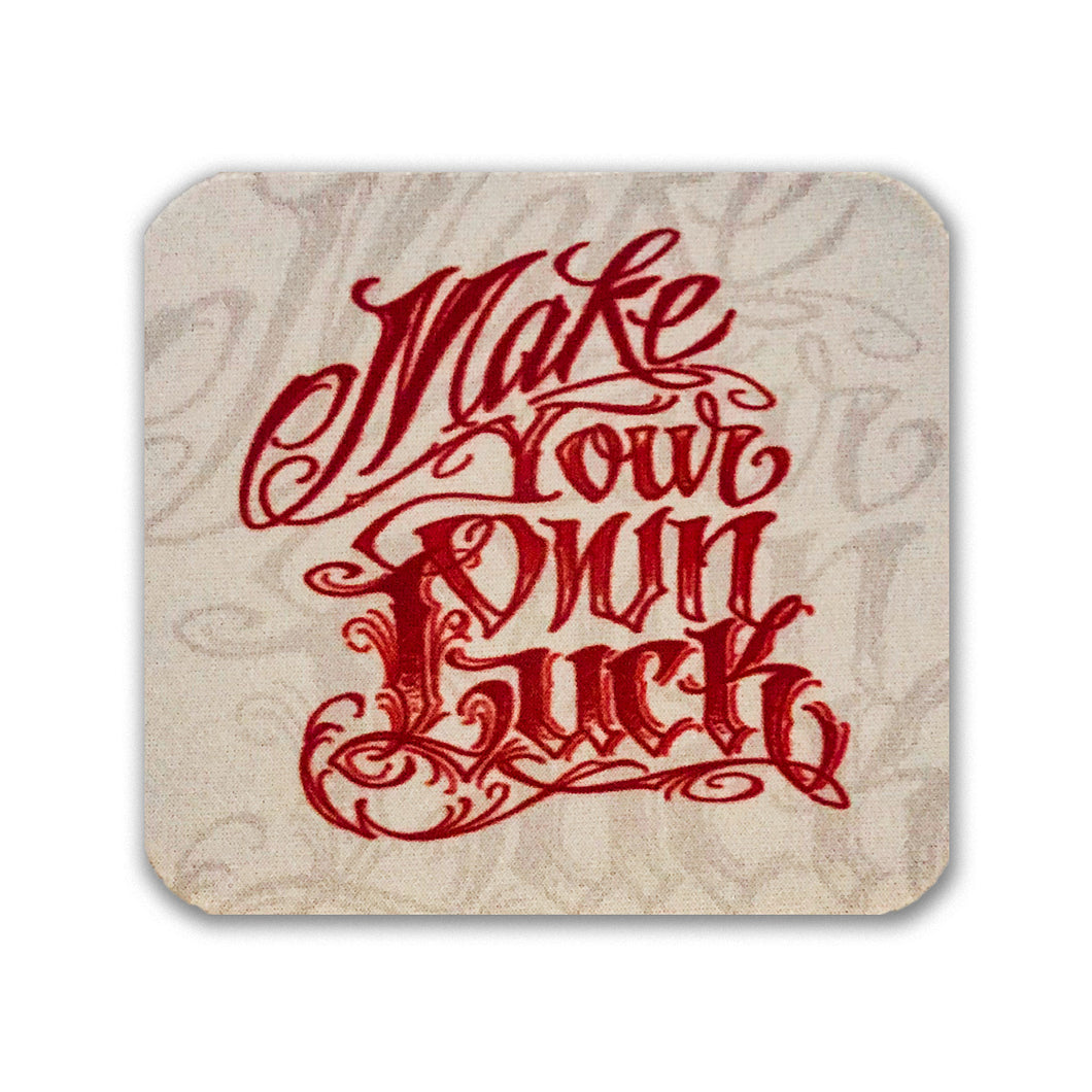 Square Coaster: Make Your Own Luck