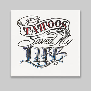Reusable Sticker: Tattoos Saved My Life