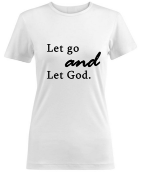 Women's Let Go and Let God Tee