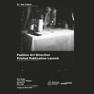 7/11/19 - MMU Fashion Art Direction Zine Launch Party