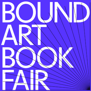 19 - 20/10/19 - Bound Art Book Fair