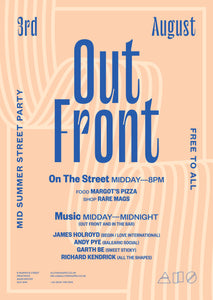 03/08/19 - 'OUT FRONT' Summer Street Party by All The Shapes
