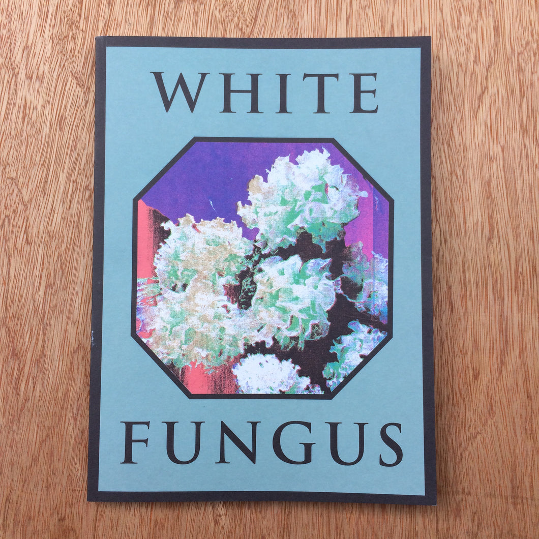 White Fungus Issue 16