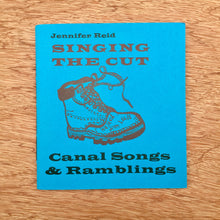 Singing The Cut - Canal Songs & Ramblings