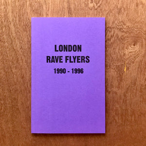 London Rave Flyers