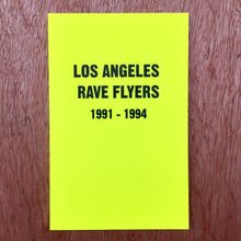 Los Angeles Rave Flyers