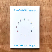 Are We Europe Issue 7