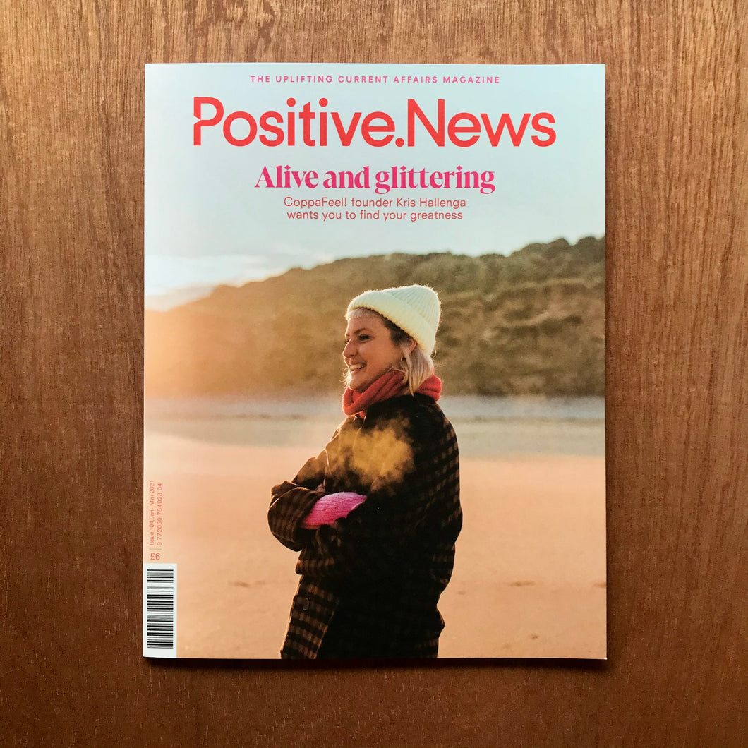 Positive News Issue 104