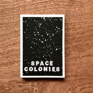 Space Colonies. A Galactic Freeman's Journal
