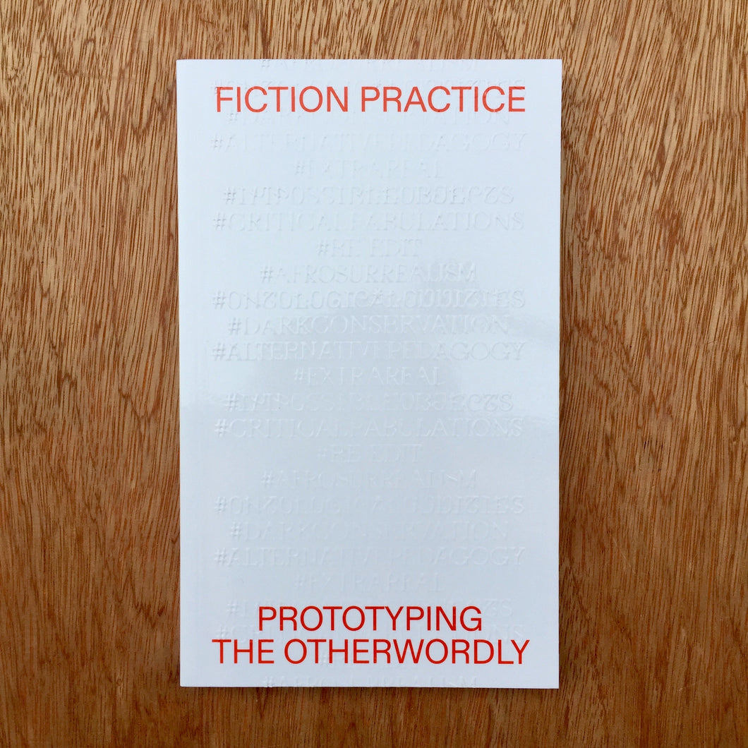 Fiction Practice - Prototyping The Otherworldly