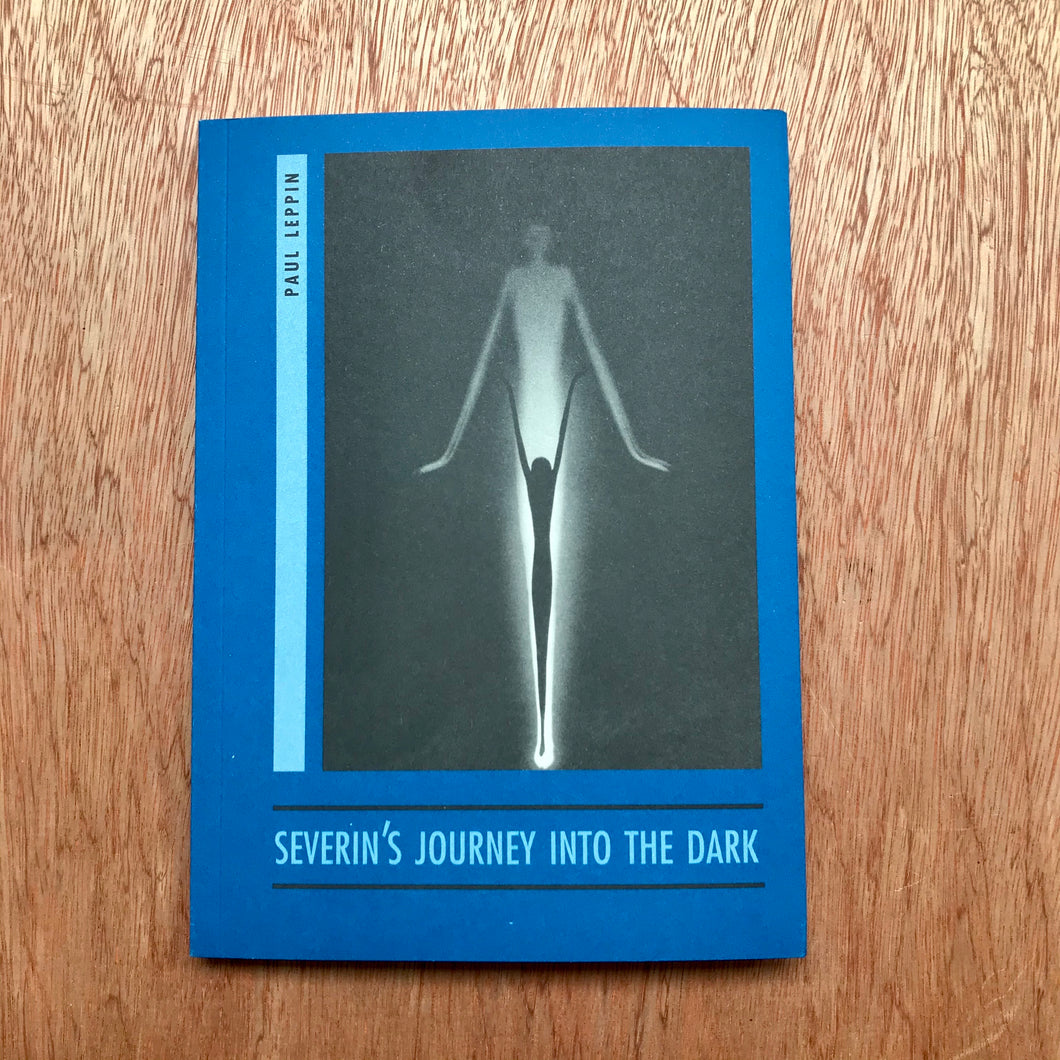 Severin's Journey Into The Dark