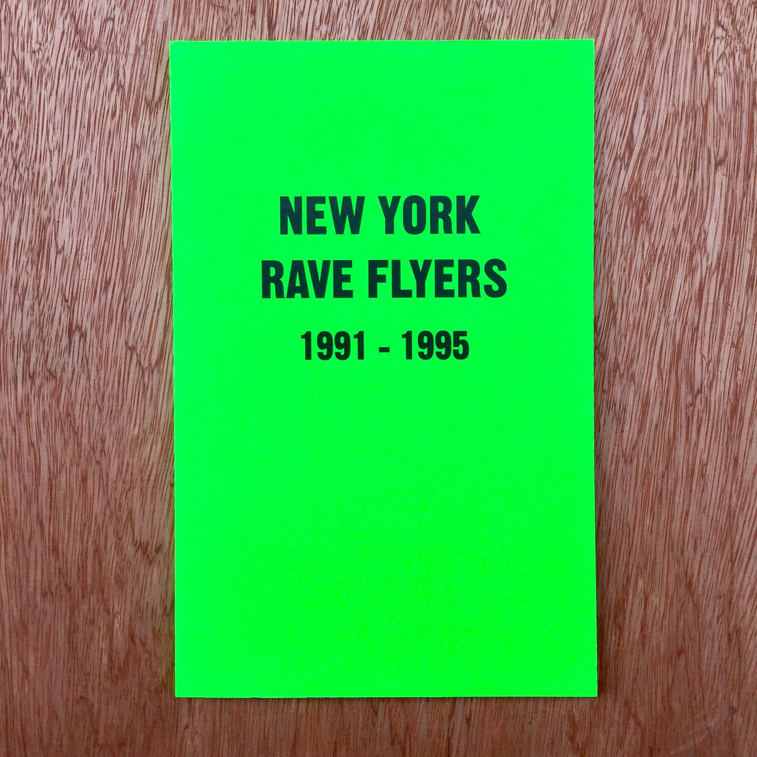 New York Rave Flyers