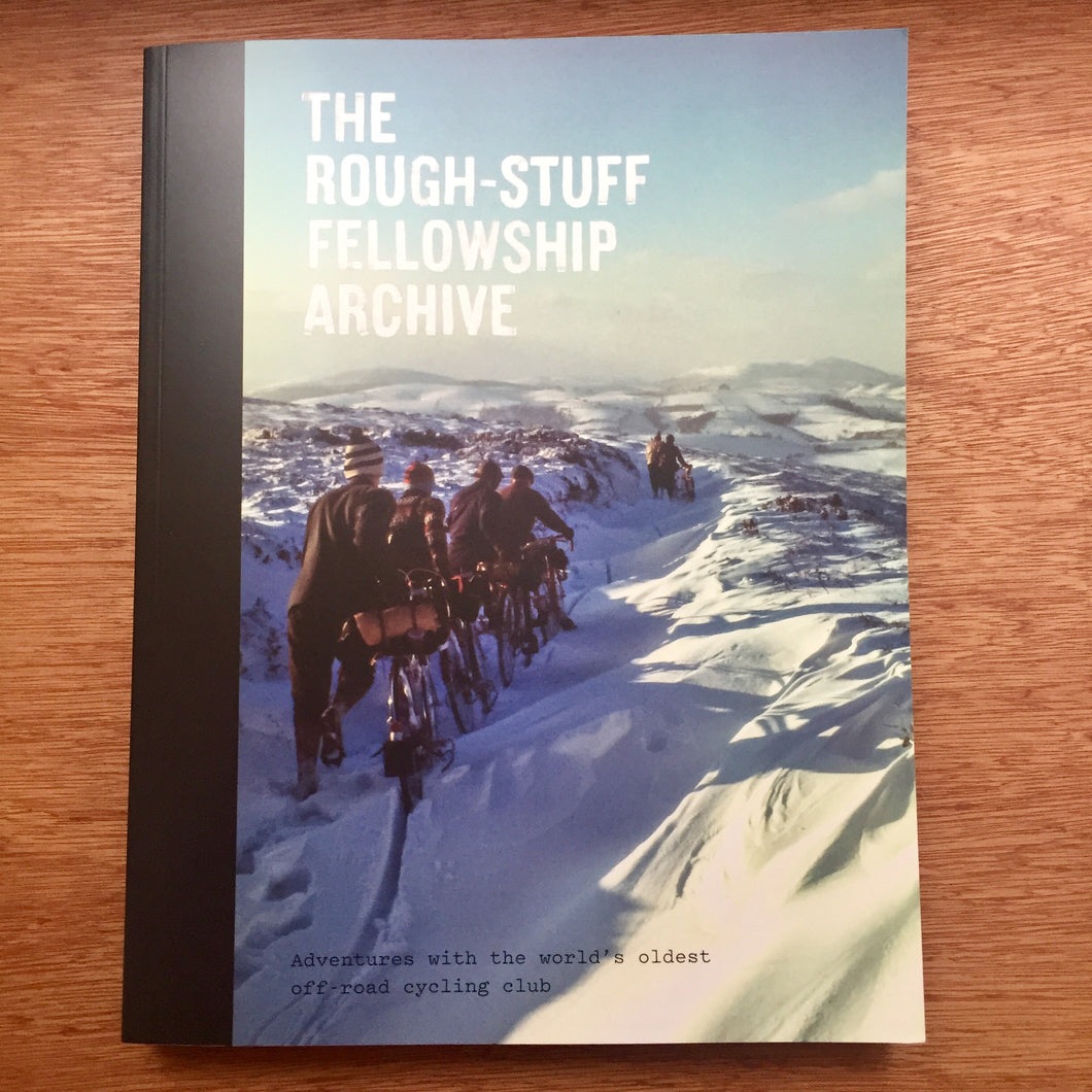The Rough-Stuff Fellowship Archive - softcover