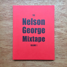 The Nelson George Mixtape: Volume 1