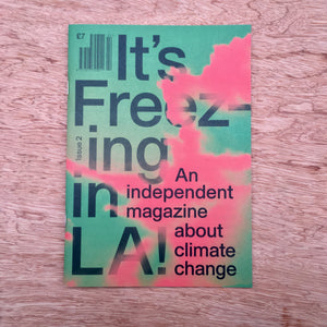 It's Freezing In LA! Issue 2