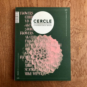 Cercle Issue 9 - Flowers