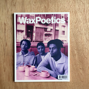 Wax Poetics Journal 68