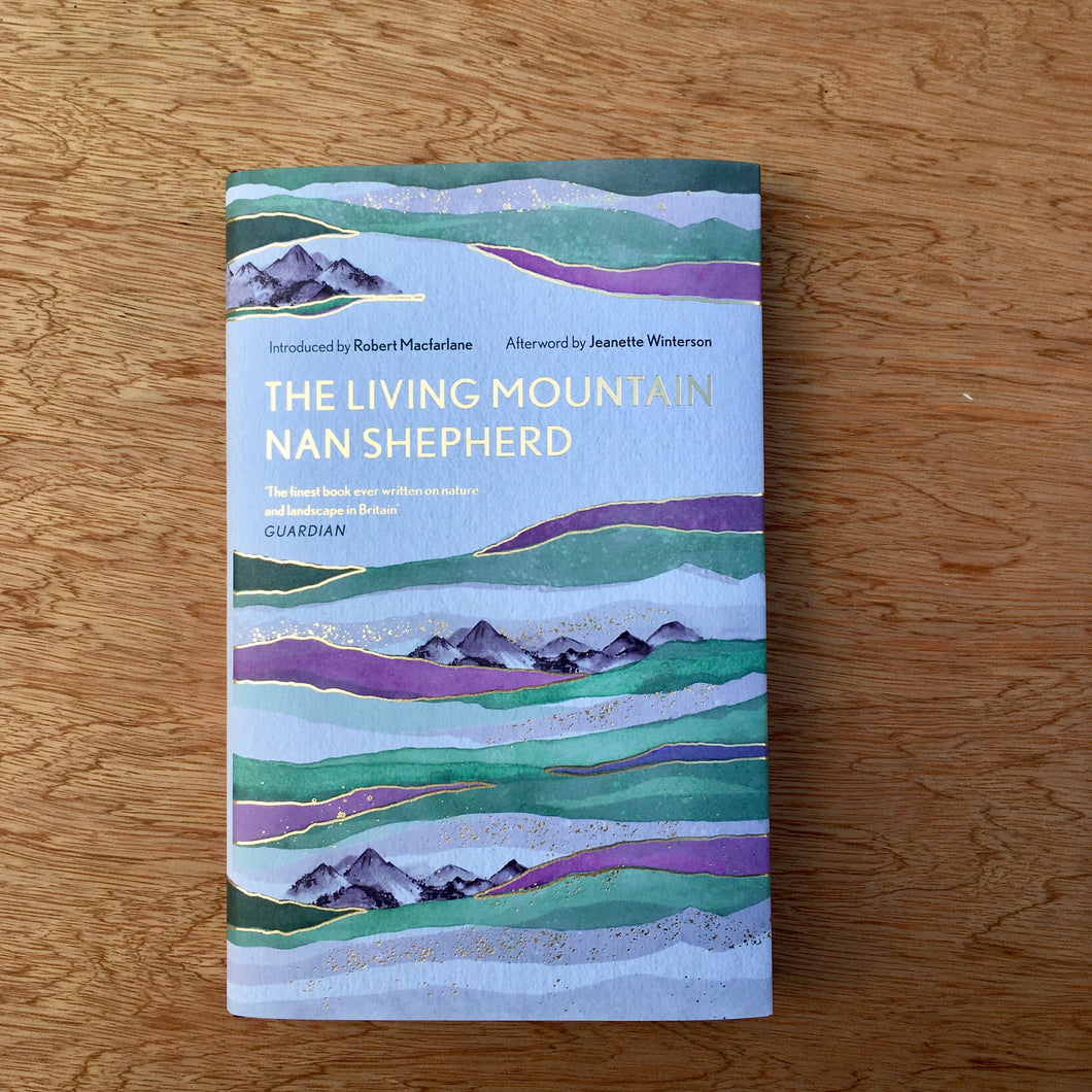 The Living Mountain - Hardcover
