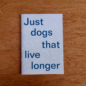 Just Dogs That Live Longer