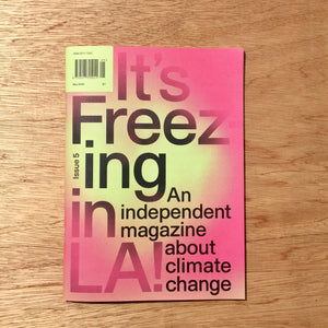 It's Freezing In LA! Issue 5