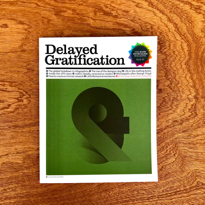 Delayed Gratification Issue 39