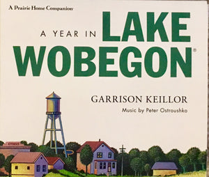 A Year in Lake Wobegon by Garrison Keillor