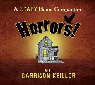 A Scary Home Companion: Horrors (2 CDs)