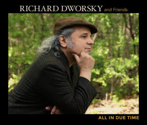 All in Due Time by Richard Dworsky