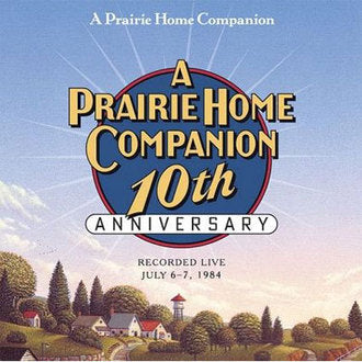 A Prairie Home Companion 10th Anniversary (2 CDs)